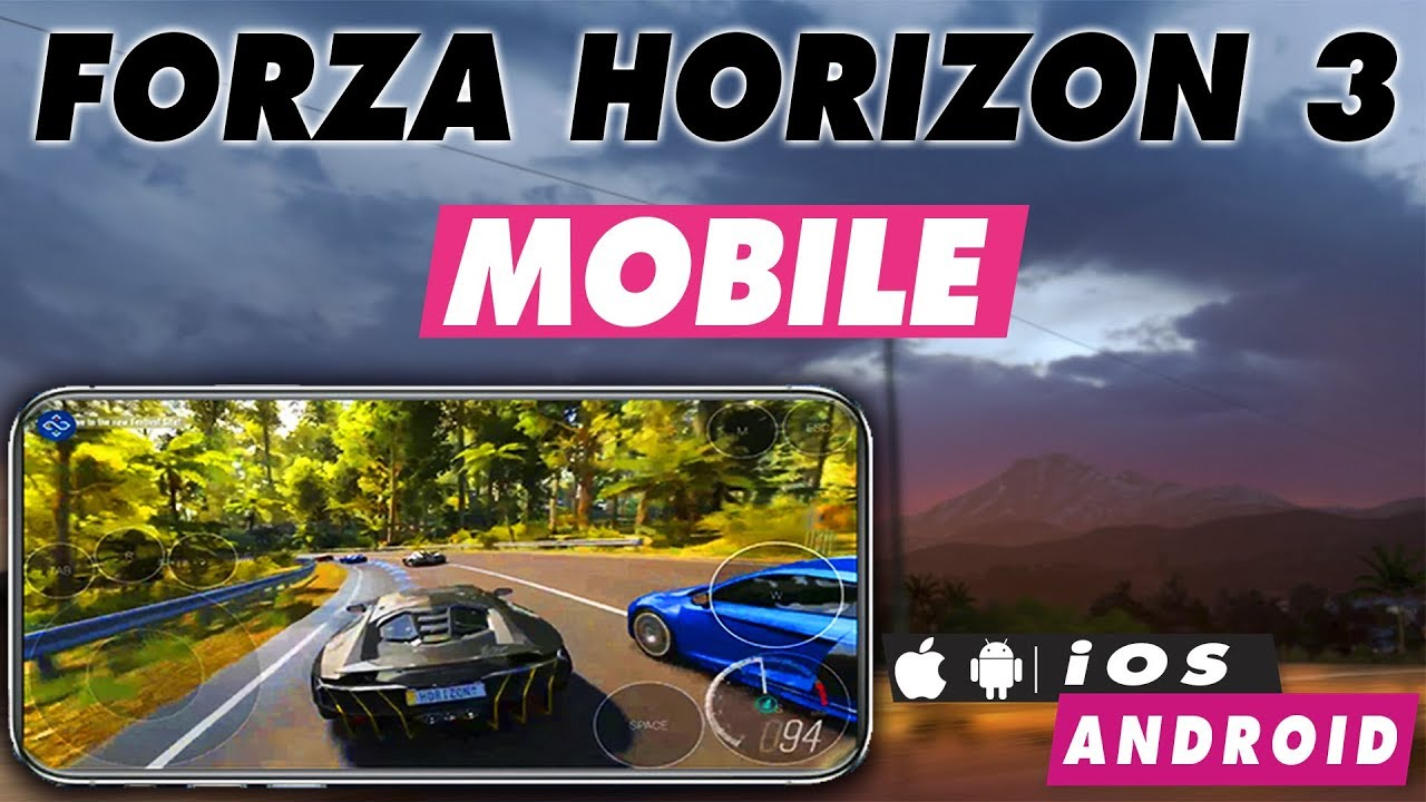 Forza 3 Mobile - Download and Play Forza Horizon 3 on